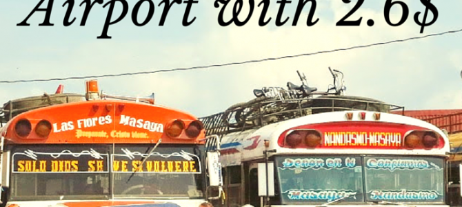 How to get from San Juan del Sur to Managua airport with 2.6$